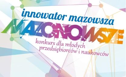 Ruszył nabór w Konkursie Innowator Mazowsza